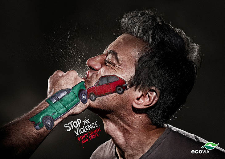 Stop the violence. Don't drink and drive.