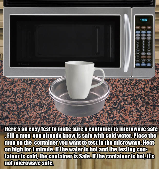 Microwave hacks - Figure out if your containers are microwave safe.