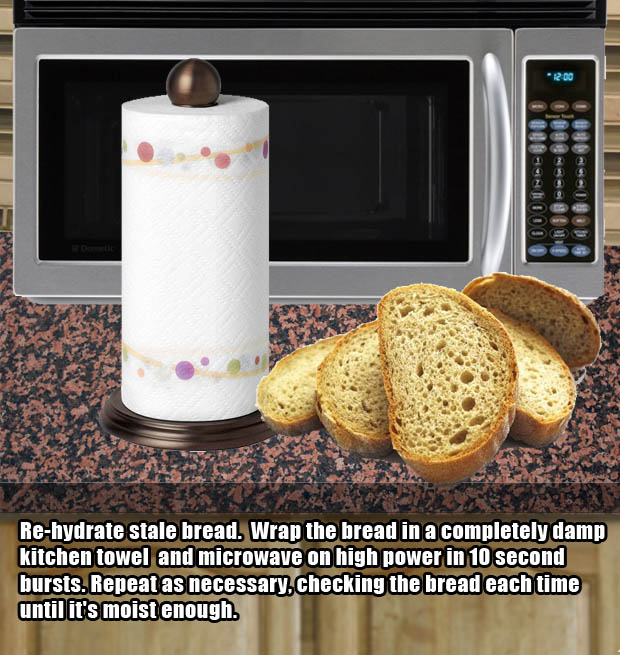 Microwave hacks - Make stale bread moist again.