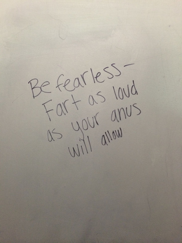 The Wisdom You Can Only Find Written In A Bathroom Stall