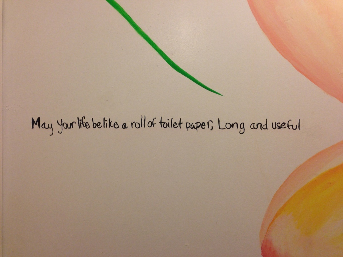Bathroom Stall Wall - Inspirational bathroom wall message